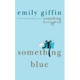 Something Blue (Paperback)By Emily Giffin