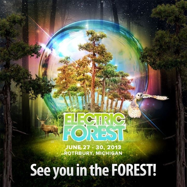 Electric Forest.  Check.  Best time of my life.