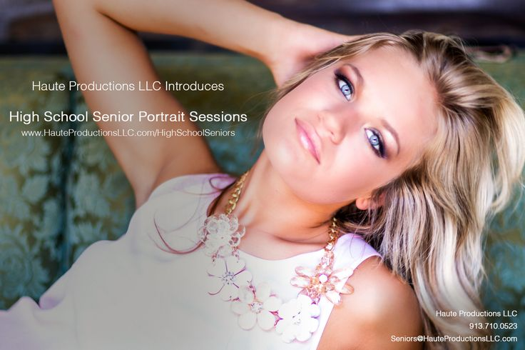 Haute Productions LLC now offering senior portraits call or email us to set up your consultation. 913.710.0523 Seniors@HauteProdcutionsLLC.com