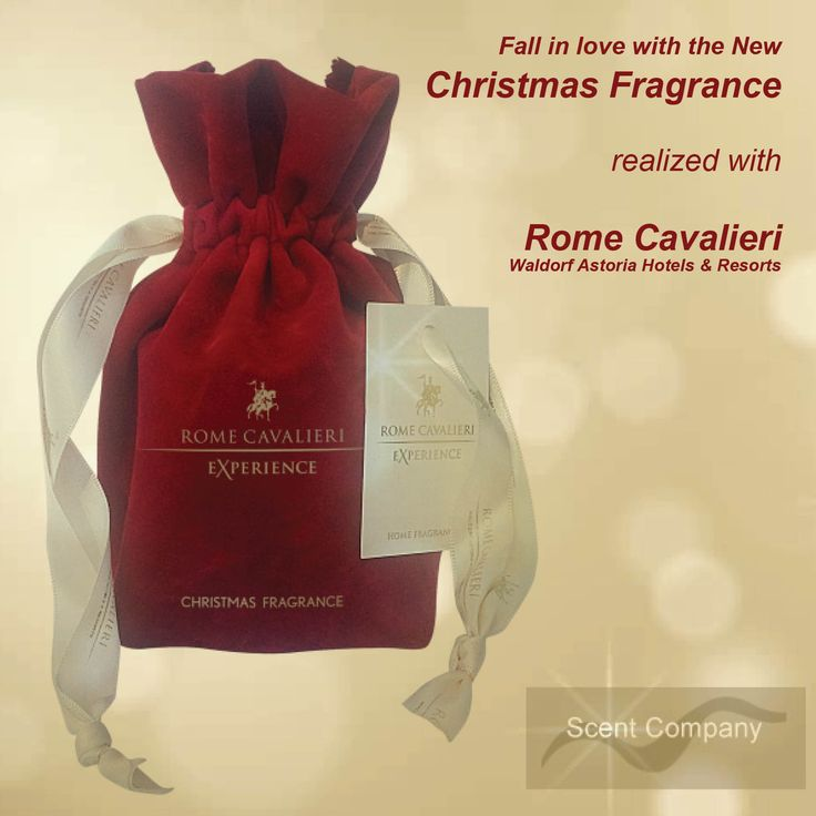 Fall in love with the new Christmas Fragrance  realized with Rome Cavalieri, Waldorf Astoria Hotels & Resorts