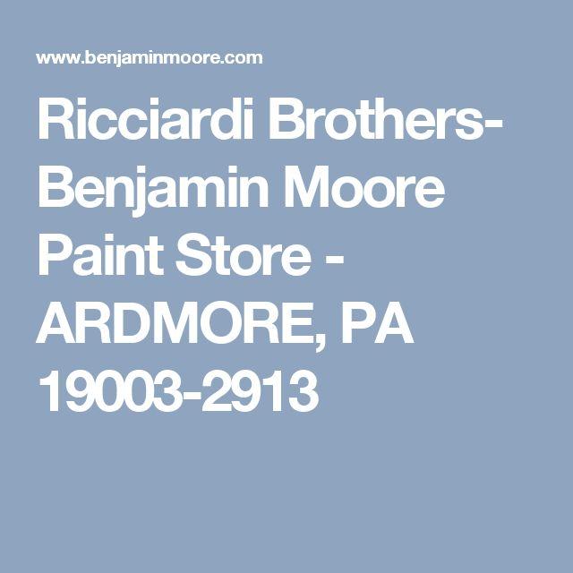 Ricciardi Brothers- Benjamin Moore Paint Store - ARDMORE, PA 19003-2913