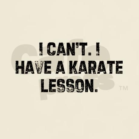 Absolutely!!  My number one reason why I can't hang out with my friends....  Taekwondo and Hapkido are ruling my life.... :)  But that's ok, I love it!