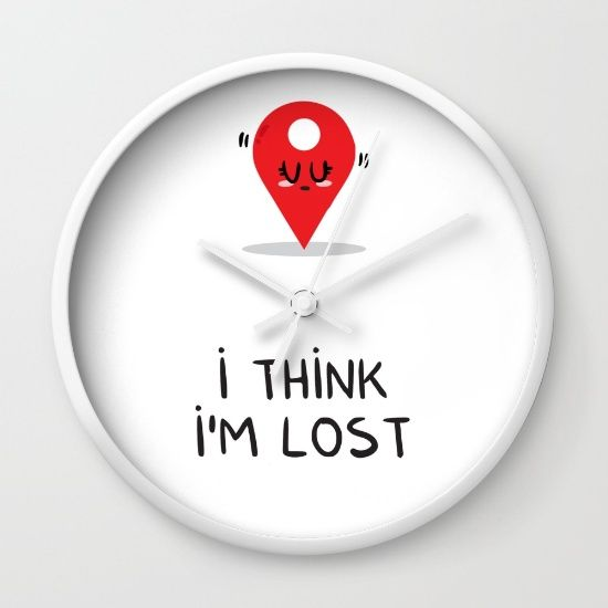 I think I'm lost Wall Clock