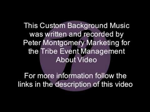 This Custom Background Music was written and recorded by Peter Montgomery Marketing for use in the Tribe Event Management About Video   http://petermontgomerymarketing.com.au/the-about-video-we-made-for-tribe-event-management/  For more information on how to get custom background music made for your business videos please visit  http://petermontgomerymarketing.com.au/custom-background-music-2/ or call: 0404 817 613