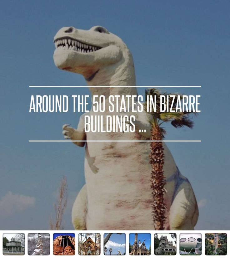 #Around the 50 States in #Bizarre Buildings ... → #Travel #Seuss
