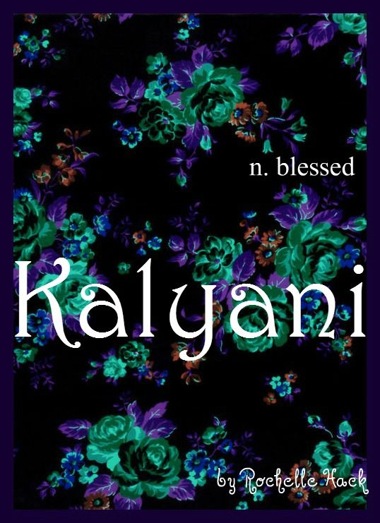 Baby Girl Name: Kalyani. Meaning: Blessed. Origin: Sanskrit. http://www.pinterest.com/vintagedaydream/baby-names/