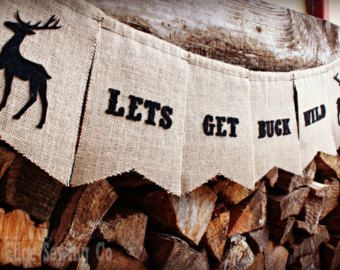 Let's Get Buck Wild Bachelorette Banner/Bachelorette Garland/Bachelorette Party Decor/Buck Wild Sign/Country/Woodland/Hunting/Wedding Party