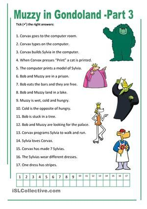You can find Muzzy videos on YouTube and here is a ws for the third episode. Students watch the episode, read the sentences and tick the correct sentences. Wss for episode four - six are coming along in short time. - ESL worksheets