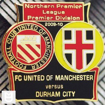Fc United Of Manchester V Durham City Fc Match Badge 09 10 F C