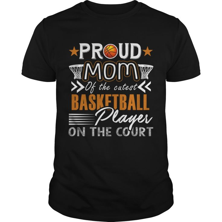 Proud Basketball Mom Grandpa Grandma Dad Mom Girl Boy Guy Lady Men Women Man Woman Coach Play…  – Basketball quotes