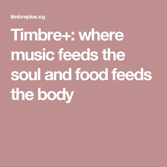 Timbre+: where music feeds the soul and food feeds the body