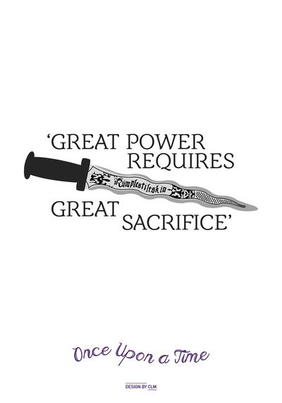 OUAT Quote | Great power requires great sacrifice Art Print by CLM Design
