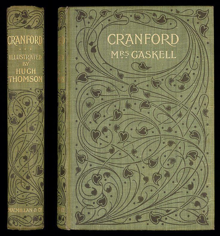 Elizabeth Gaskell, Cranford (London: Macmillan and Co, 1901) Ref: G 823.8 GAS 1901