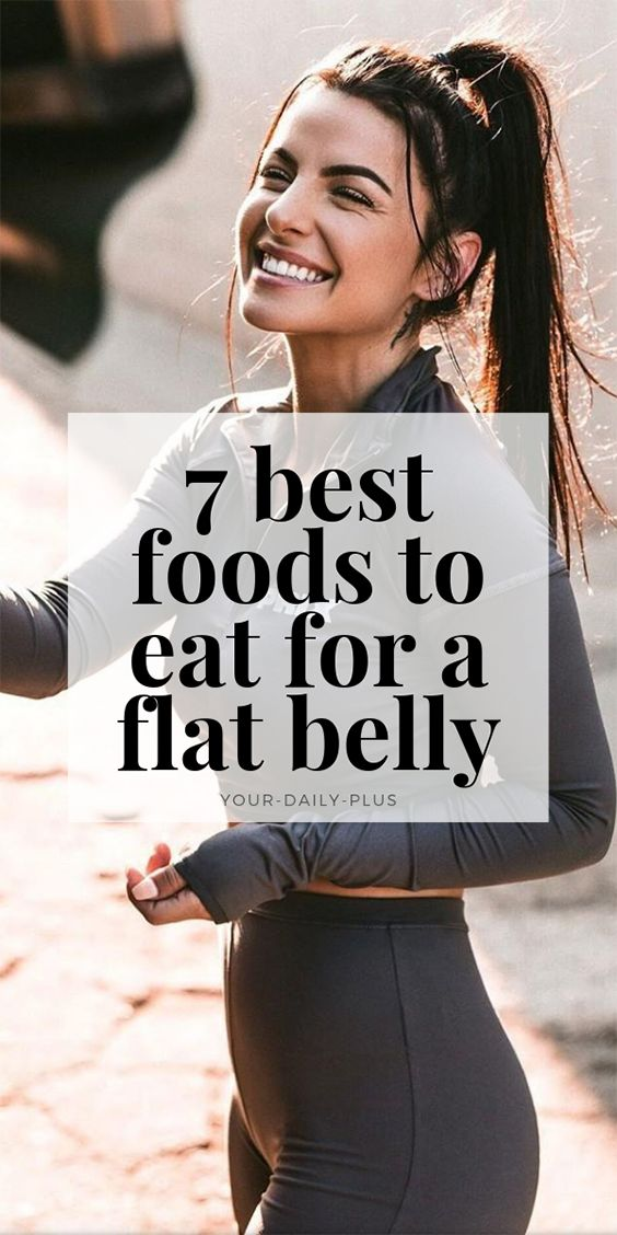7 Foods You MUST Eat If You Want A Flat Belly