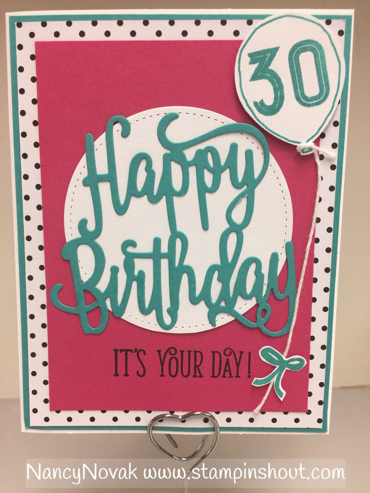 Stampin' Up Hello Gorgeous stamps and Happy Birthday thinlit. 30th Birthday card.