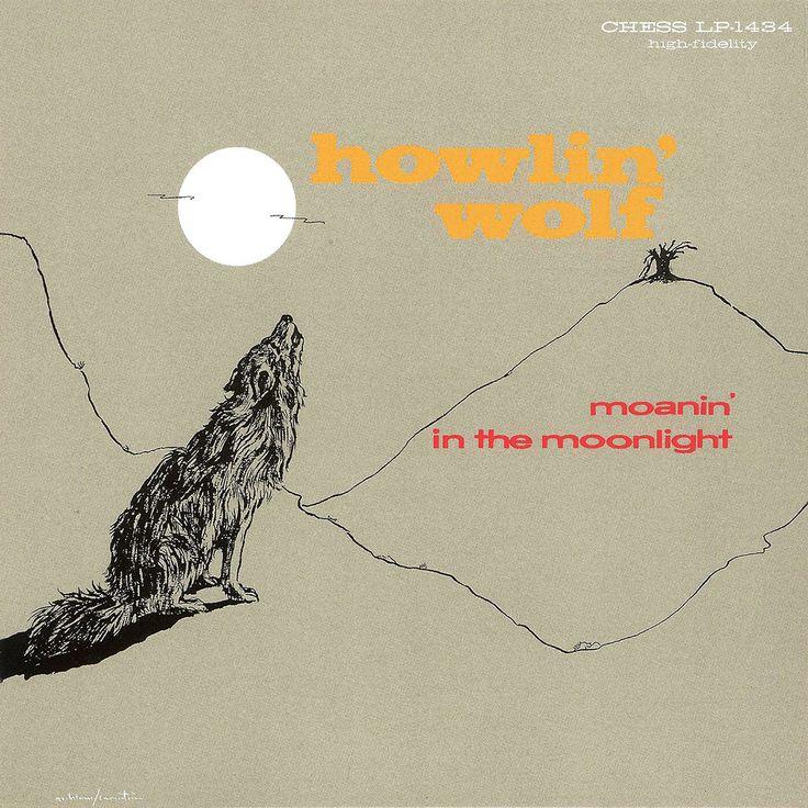 Moanin' In The Moonlight | Howlin' Wolf 1958