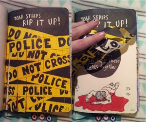 I created a crime scene for this page of my wreck this journal. 'Tear strips and rip it up' page. By Laura van Barneveld