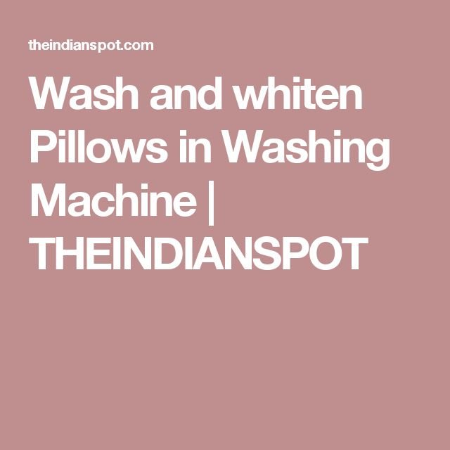 wash pillow washing machine