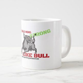 Strong Like Bull Single Mom Giant Coffee Mug