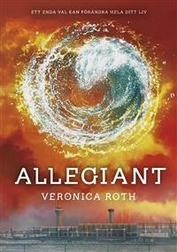 Allegiant. Avslutande delen i Divergent-trilogin.