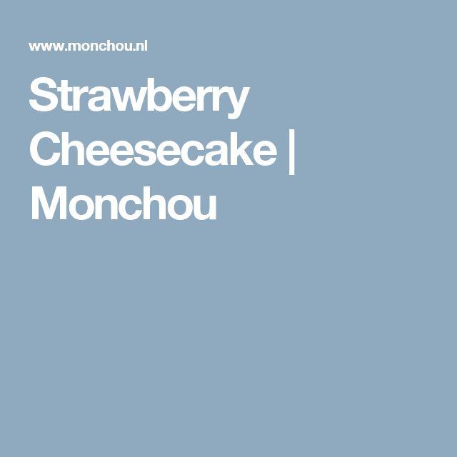 Strawberry Cheesecake   Monchou
