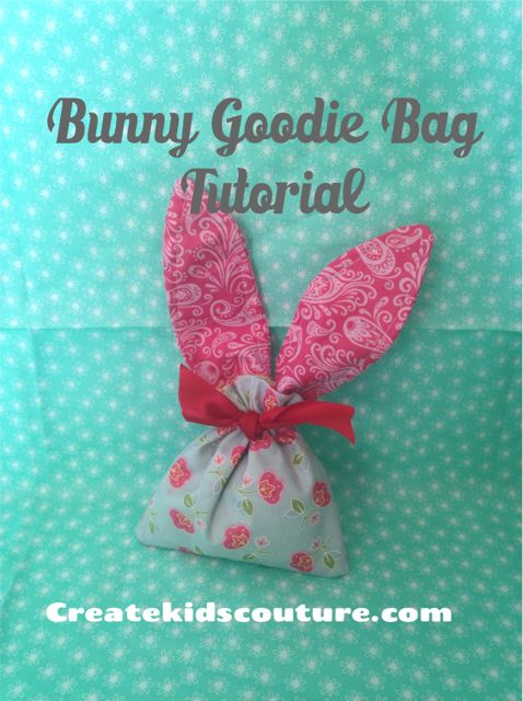 Create Kids Couture: How To Tuesday: Bunny Goodie Bag