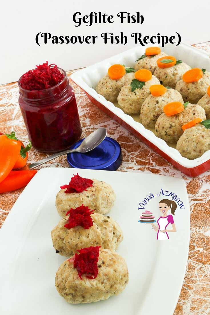The Gefilte Fish Is A Traditional Jewish Recipe That S Made During Passover And A Must Have On The Seder Table Gefilte Fish Recipe Jewish Recipes Fish Recipes