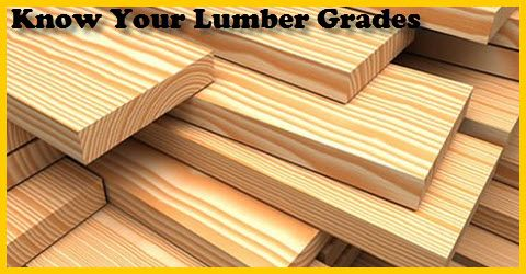Know Your Lumber Grades