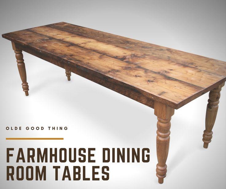 Farmhouse Style Dining Room Tables