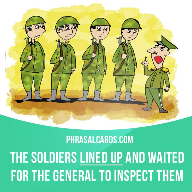 """""""Line up"""" means """"to join a line of people standing one behind the other, or side by side"""". Example: The soldiers lined up and waited for the general to inspect them. #phrasalverb #phrasalverbs #phrasal #verb #verbs #phrase #phrases #expression #expressions #english #englishlanguage #learnenglish #studyenglish #language #vocabulary #dictionary #grammar #efl #esl #tesl #tefl #toefl #ielts #toeic #englishlearning #vocab #wordoftheday #phraseoftheday"""