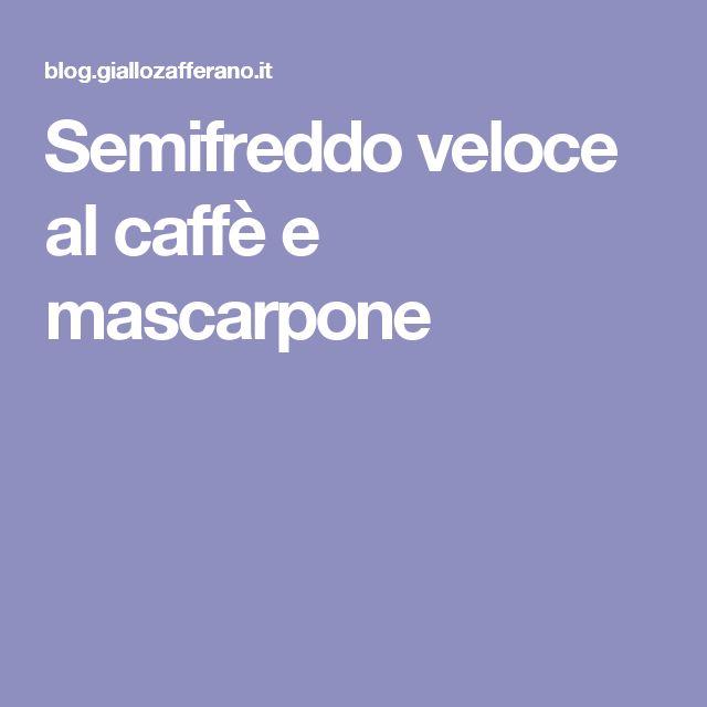 Semifreddo veloce al caffè e mascarpone