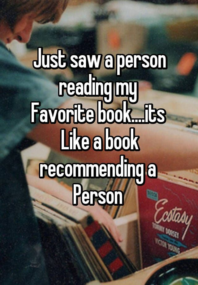 Just saw a person reading my Favorite book....its Like a book recommending a…