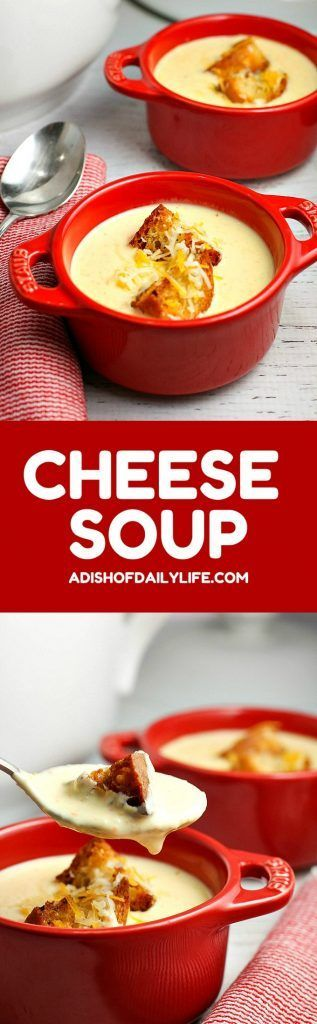 Inspired by the Driskill Hotel's famous Cheese Soup, this rich and creamy soup recipe has out-of-this world flavor and is ready in under 30 minutes! This is a MUST TRY! http://www.adishofdailylife.com/2017/01/cheese-soup-recipe/