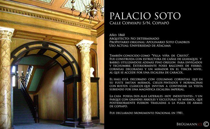 Palacio Soto  Calle Copayapu s/n, Copiapó. Chile