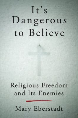 """Mary Eberstadt, """"one of the most acute and creative social observers of our time,"""" (Francis Fukuyama) shines a much-needed spotlight on a disturbing trend in American society: discrimination against traditional religious belief and believers, who are being aggressively pushed out of public life by the concerted efforts of militant secularists."""