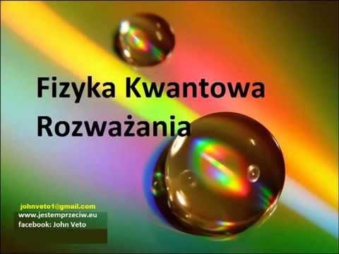 Fizyka Kwantowa 11 Przestrzenie Planck'a i Materia 2