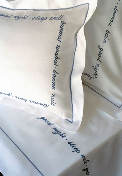 """C. Fischbacher Luxury Nights Embroidered Swiss sheets of exquisite delicacy and fine 100% linen fabrics are the essence of Luxury Nights by Christian Fischbacher.  Sweet Dreams with """"Good Night"""" embroidered in English, Spanish, French, German and Italian."""