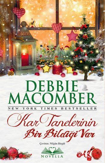 """Debbie Macomber """" Kar Tanelerinin Bir Bildiği Var """" ePub ebook PDF ekitap indir (ePUB ve Düzenlenmiş Hali Nette İlk)   e-Babil Kütüphanesi"""