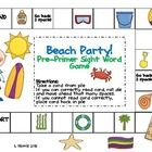 Kids will have a blast playing Beach Party,a pre-primer sight word game!  Contains all 39 pre-primer sight words and a cute, appealing game board. ...
