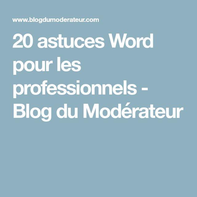 20 astuces Word pour les professionnels - Blog du Modérateur