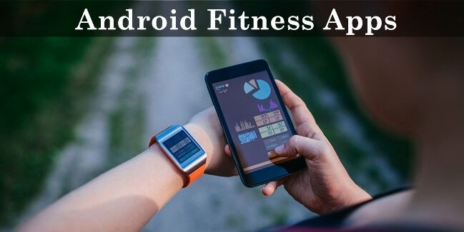 Download Best Fitness Apps for Android
