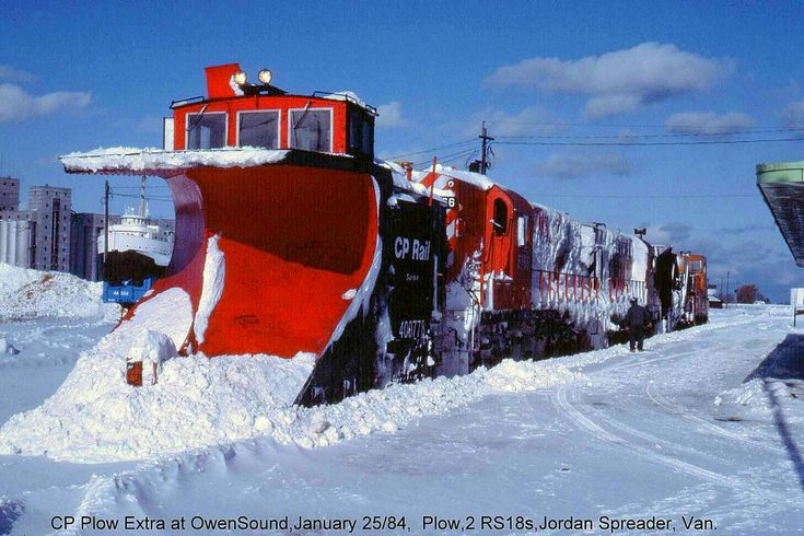 30 years ago when I was in Owen Sound and it had snowed the day before, I asked the CP operator if a plow train had been called for. He said...