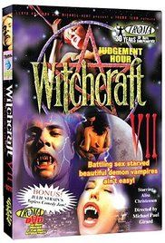 Witchcraft 7 Judgement Hour Watch Online. Will Spanner is at it again battling sex starved beautiful demon vampires in the seventh installment of this series. Will enlists the help of cops Lutz and Garner to bring down the evil ...