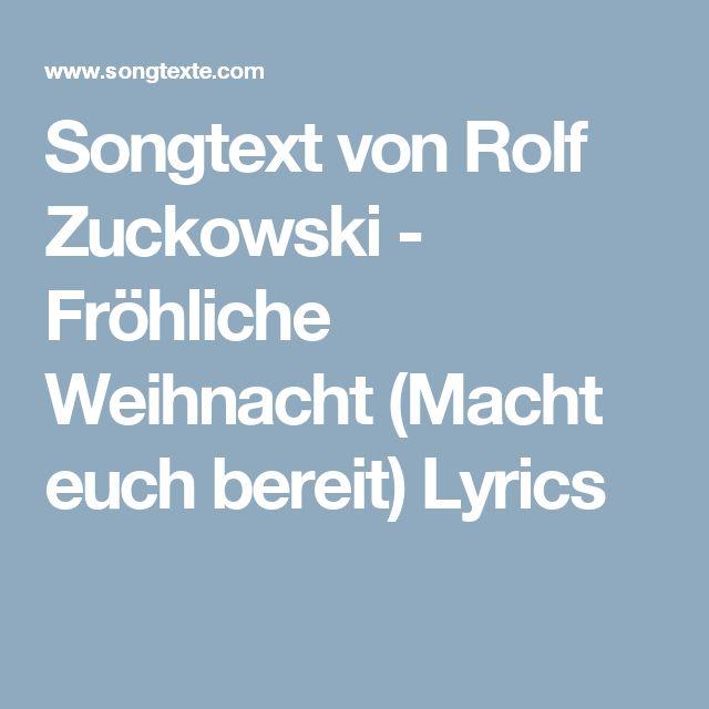 Songtext von Rolf Zuckowski - Fröhliche Weihnacht (Macht euch bereit) Lyrics