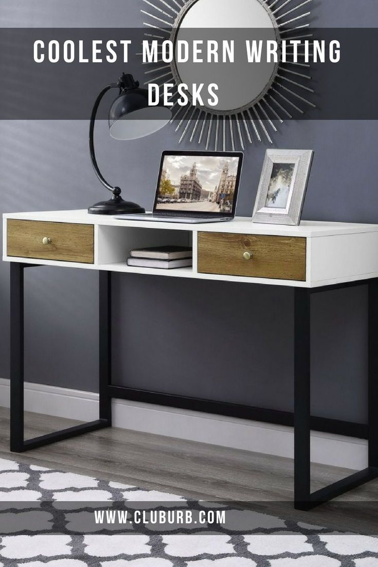 10 Best Modern Writing Desks For Your Home | Home ...