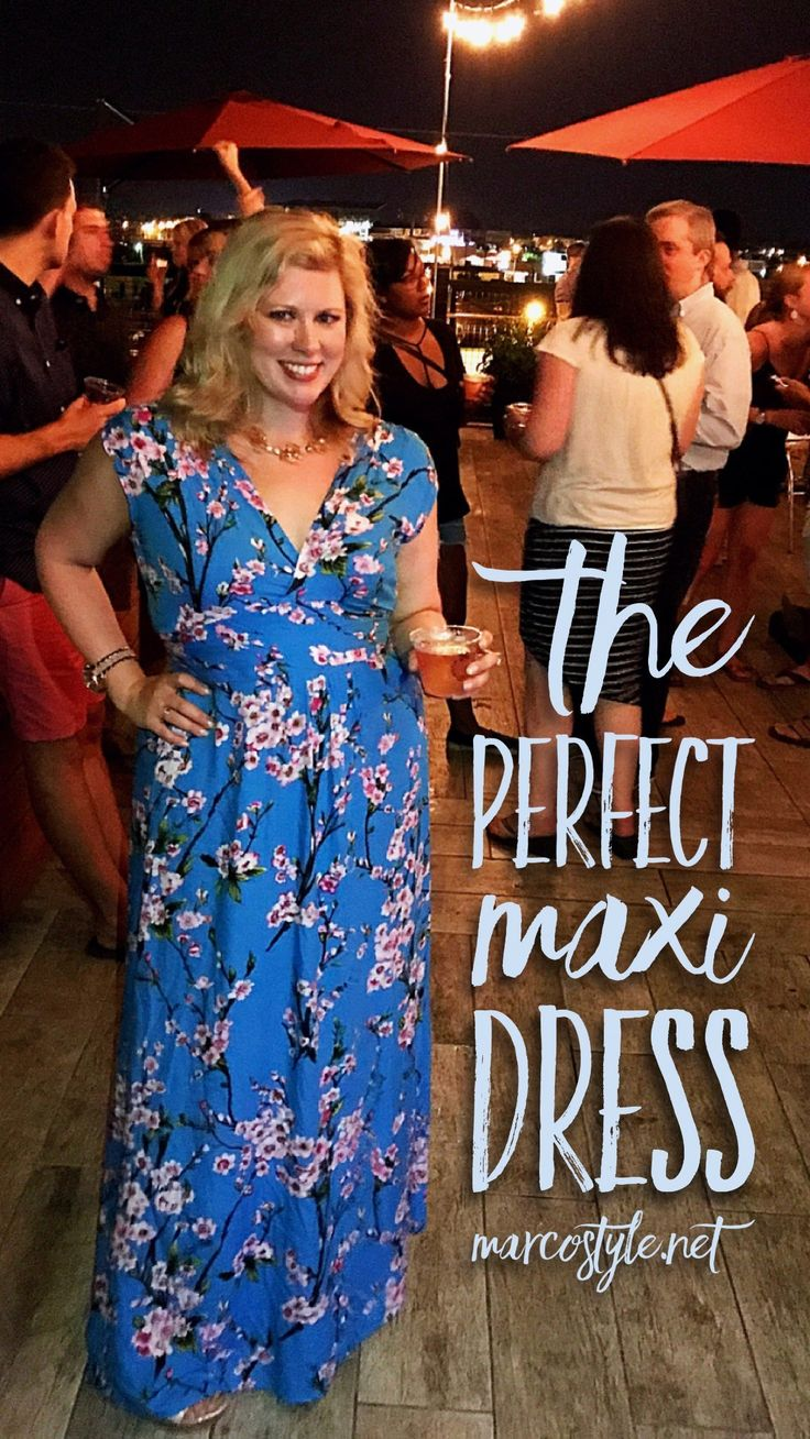 The Perfect Maxi Dress and How to Accessorize It   MarcoStyle.net