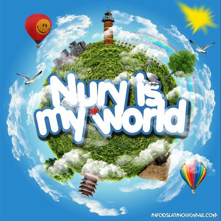Nury Is My World