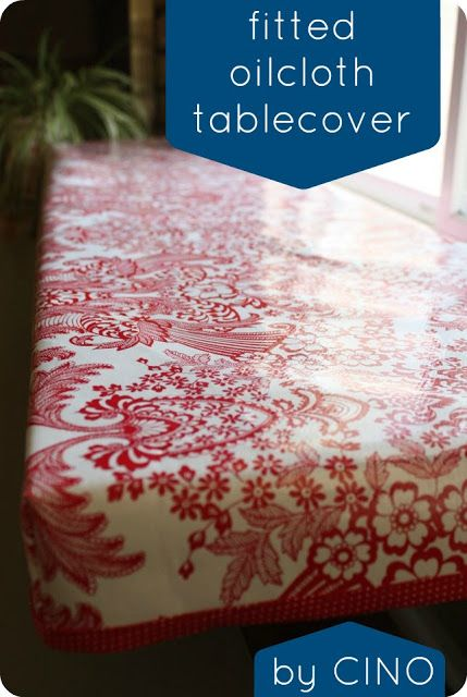 fitted oilcloth tablecover tutorial. My beef with tablecloths is that they get pulled off and everything dumps everywhere. This solves that problem. So simple, why hadn't I thought of it before?