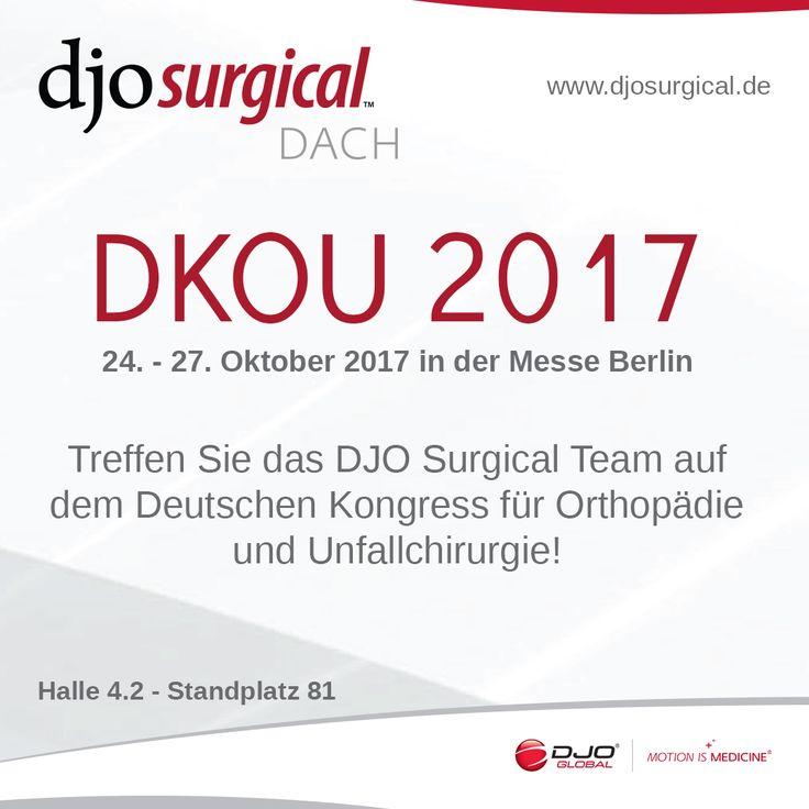 #DKOU #2017 - Treffen Sie das #DJO #Surgical #DACH #Team auf dem #Deutschen #Kongress für #Orthopädie und #Unfallchirurgie - 24.-27. Oktober in der #Messe #Berlin - Halle 4.2 - Standplatz 81 - www.djosurgical.de
