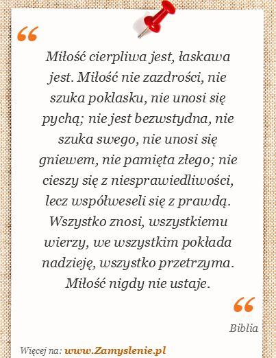 Cytat: Miłość cierpliwa jest, łaskawa jest. Miłość nie zazdrości, nie szuka... - Zamyslenie.pl
